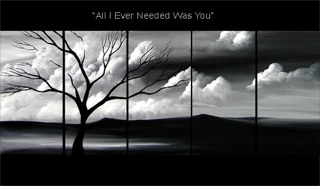 All I Ever Needed Was You yağlı boya tablo